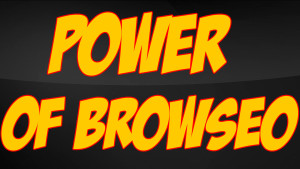 The Power Of BrowSEO