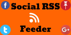 Social RSS Feed Reader – Aggregate and Feed Your Content Marketing